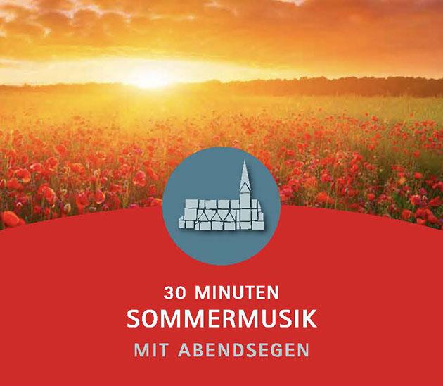 30 Minuten Sommermusik mit Abendsegen – Programm